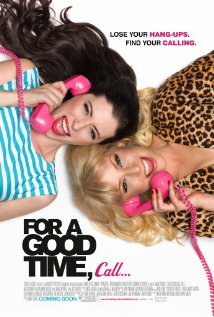 For a Good Time Call - The Movie Poster
